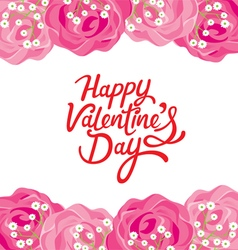 Happy Valentines Day Lettering With Rose Frame vector image