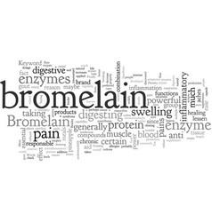 Bromelain vector