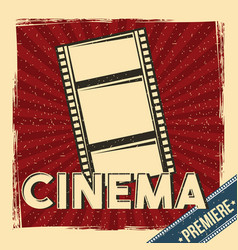 cinema premiere festival poster retro with film vector image