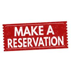 make a reservation grunge rubber stamp vector image