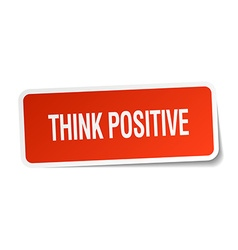 Think positive red square sticker isolated on vector