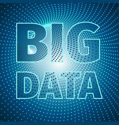 conceptual big data digital banner vector image
