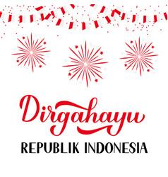 Dirgahayu republik indonesia - long live vector