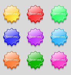 Reserved sign icon Symbols on nine wavy colourful vector