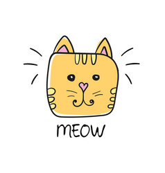 Cute cat face drawing and meow sign vector