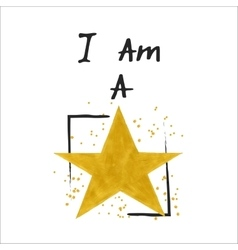 I am a star slogan vector
