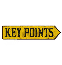 Key points vintage rusty metal sign vector