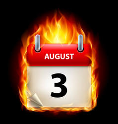 Third august in calendar burning icon on black vector