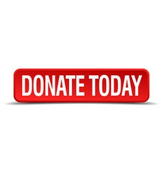 donate today red 3d square button isolated on vector image