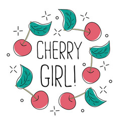 Typography graphic slogan cherry girl for vector