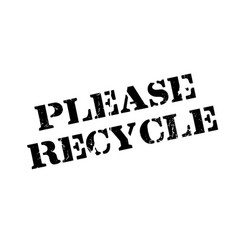 please recycle rubber stamp vector image
