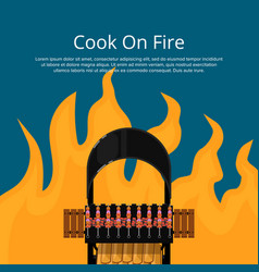 Cook on fire poster with meat skewers on grill vector