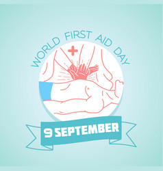9 september world first aid day vector image