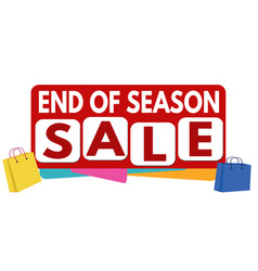 End of season sale banner or label for business vector