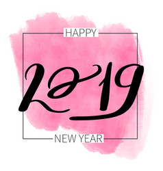 Lettering inscription 2019 happy new vector