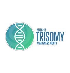 March is trisomy awareness month holiday concept vector