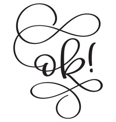 ok word on white background hand drawn vector image