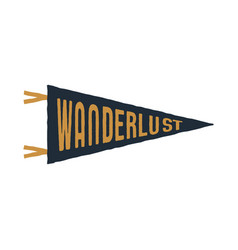 vintage hand drawn pennant template wanderlust vector image