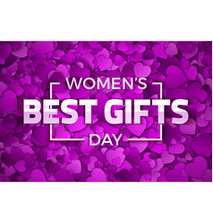 Womens day best gifts vector