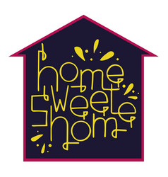 Hand-drawn lettering home sweet home vector