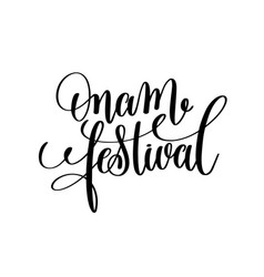 onam festival hand lettering calligraphy holiday vector image vector image