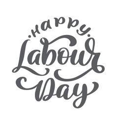 happy 1st may lettering background labour vector image