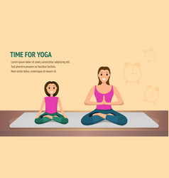 Happy woman and child do fitness time for yoga vector