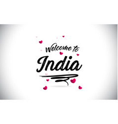 India welcome to word text with handwritten font vector