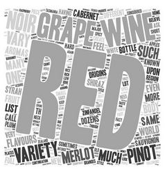 Red Grapes Are Not Just For Jelly text background vector image