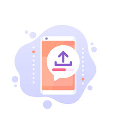 Upload with a smart phone icon vector