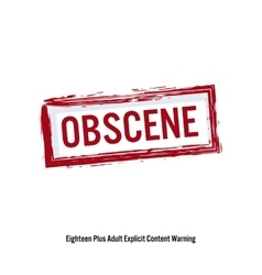 Obscene Red Stop Sign Age Restriction Stamp vector image
