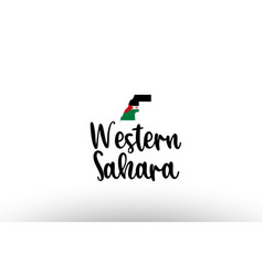 Western sahara country big text with flag inside vector