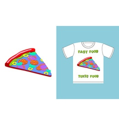 Fast food - toxic food piece pizza in acid colors vector image