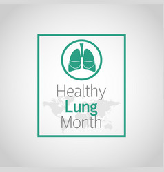 healthy lung month icon vector image