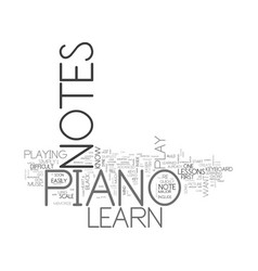 Learn piano notes text background word cloud vector