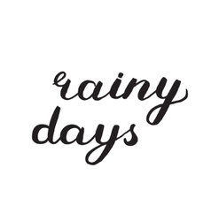 Rainy days Brush lettering vector