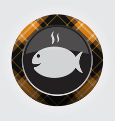 button with orange black tartan - fish with smoke vector image vector image