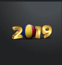 2019 golden typography with romania flag happy vector