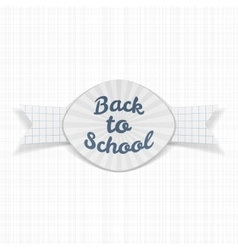 Back to School paper Label with Ribbon vector