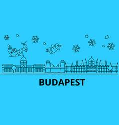 Hungary budapest winter holidays skyline merry vector