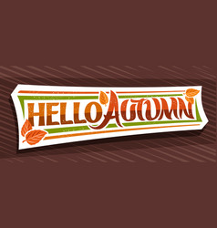 lettering hello autumn vector image