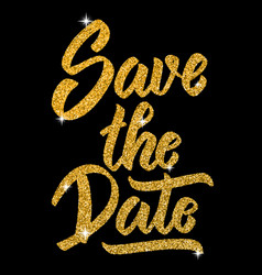 save the date hand drawn lettering in golden vector image