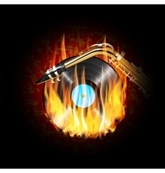 vinyl record on fire and saxophone vector image
