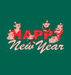 happy new yearl banner with cute pigs vector image