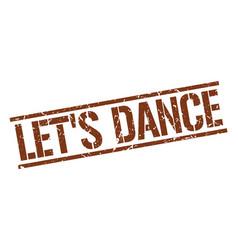 Lets dance stamp vector