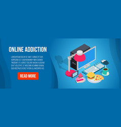 online addiction banner isometric style vector image