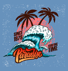paradise surfing time sea wave and palms vector image