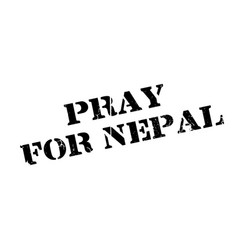 Pray for nepal rubber stamp vector