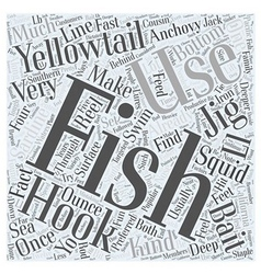 Deep Sea Fishing For Yellowtail Word Cloud Concept vector