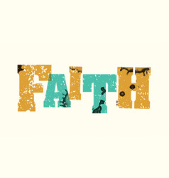 faith concept stamped word art vector image